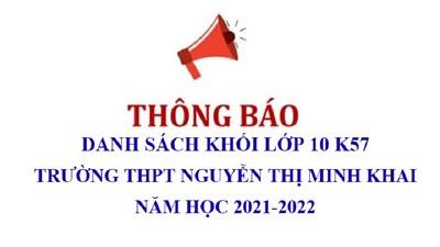 Danh sách phân khối lớp 10 K57 Trường THPT Nguyễn Thị Minh Khai năm học 2021 - 2022