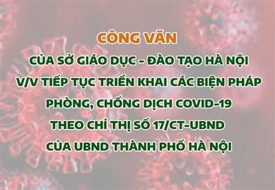Sở GD-ĐT Hà Nội yêu cầu tiếp tục triển khai các biện pháp phòng, chống dịch COVID-19 theo Chỉ thị số 17/CT-UBND của UBND Thành phố