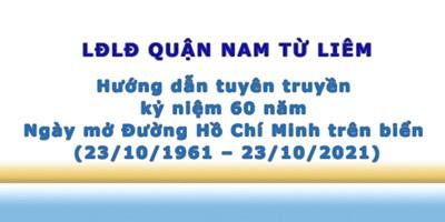 Lđlđ quận nam từ liêm hướng dẫn tuyên truyền kỷ niệm 60 năm ngày mở đường hồ chí minh trên biển (23/10/1961 – 23/10/2021)