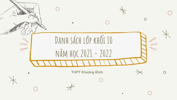 Danh sách xếp lớp Khối 10 năm học 2021 - 2022