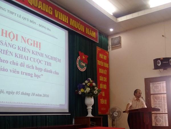 Hội nghị chuyên đề Phổ biến SKKN và triển khai cuộc thi dạy học theo chủ đề tích hợp dành cho giáo viên THPT