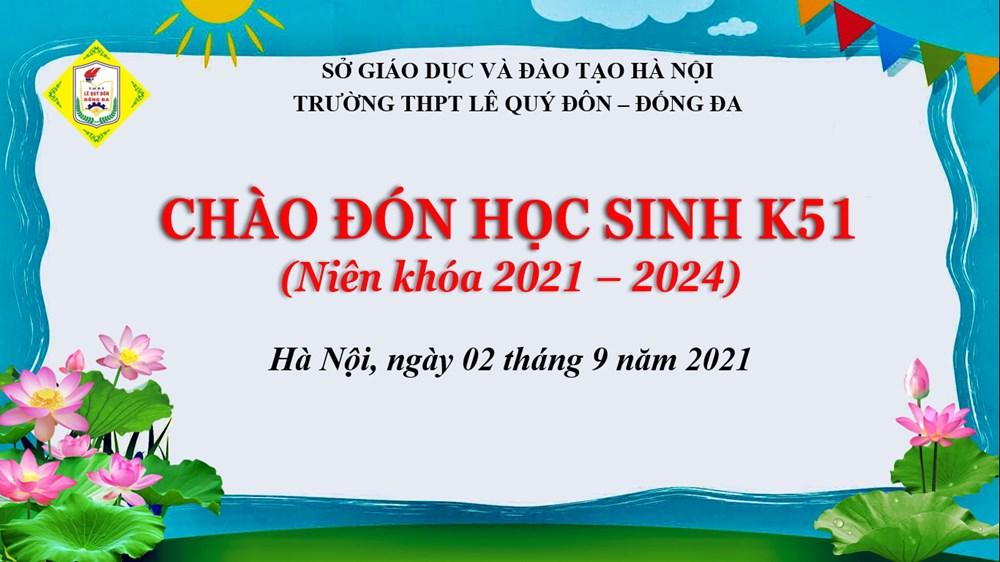 """<a href=""""/su-kien-noi-bat/chao-don-hoc-sinh-khoa-51-nien-khoa-2021-2024/ct/1406/8989"""">CHÀO ĐÓN HỌC SINH KHÓA 51 (Niên khóa 2021-2024)</a>"""