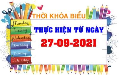 Thời khóa biểu thực hiện từ ngày 27-09-2021