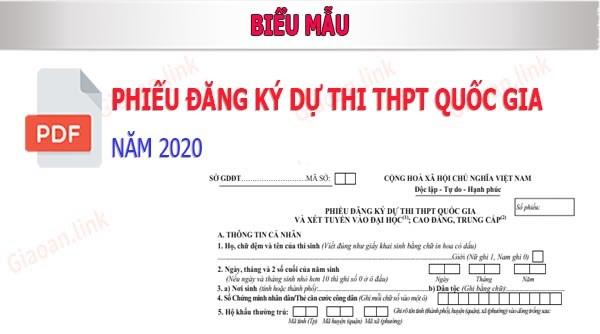 Mẫu đăng ký dự thi THPT năm 2020 và mẫu hướng dẫn đăng ký dự thi THPT 2020