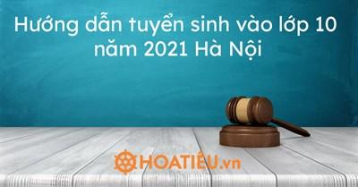 Hướng dẫn nộp hồ sơ tuyển sinh vào lớp 10 THPT - Năm học 2021-2022