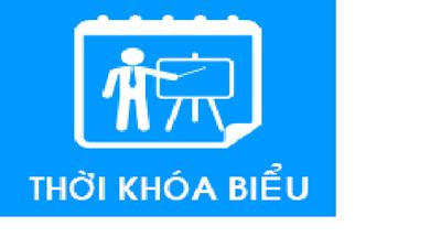 Thời khóa biểu dành cho Giáo viên áp dụng từ ngày 18/05/2020